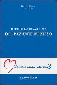 Il rischio cardiovascolare del paziente iperteso (IRC-v. 3)