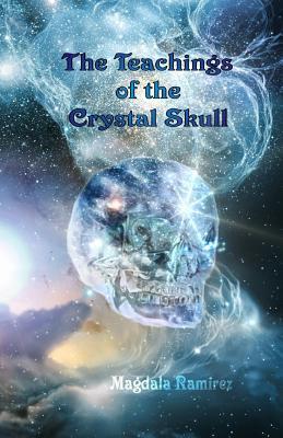 The Teachings of the Crystal Skull