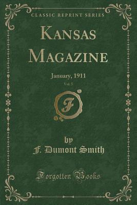 Kansas Magazine, Vol. 5
