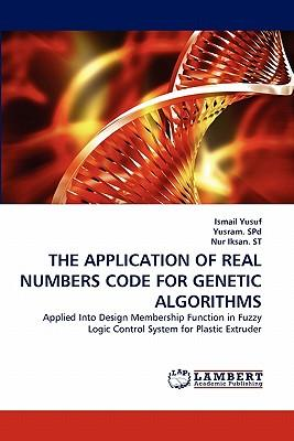 THE APPLICATION OF REAL NUMBERS CODE FOR GENETIC ALGORITHMS