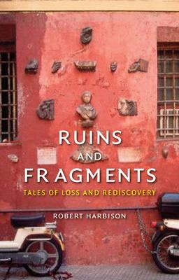 Ruins and Fragments