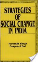 Strategies of social change in India