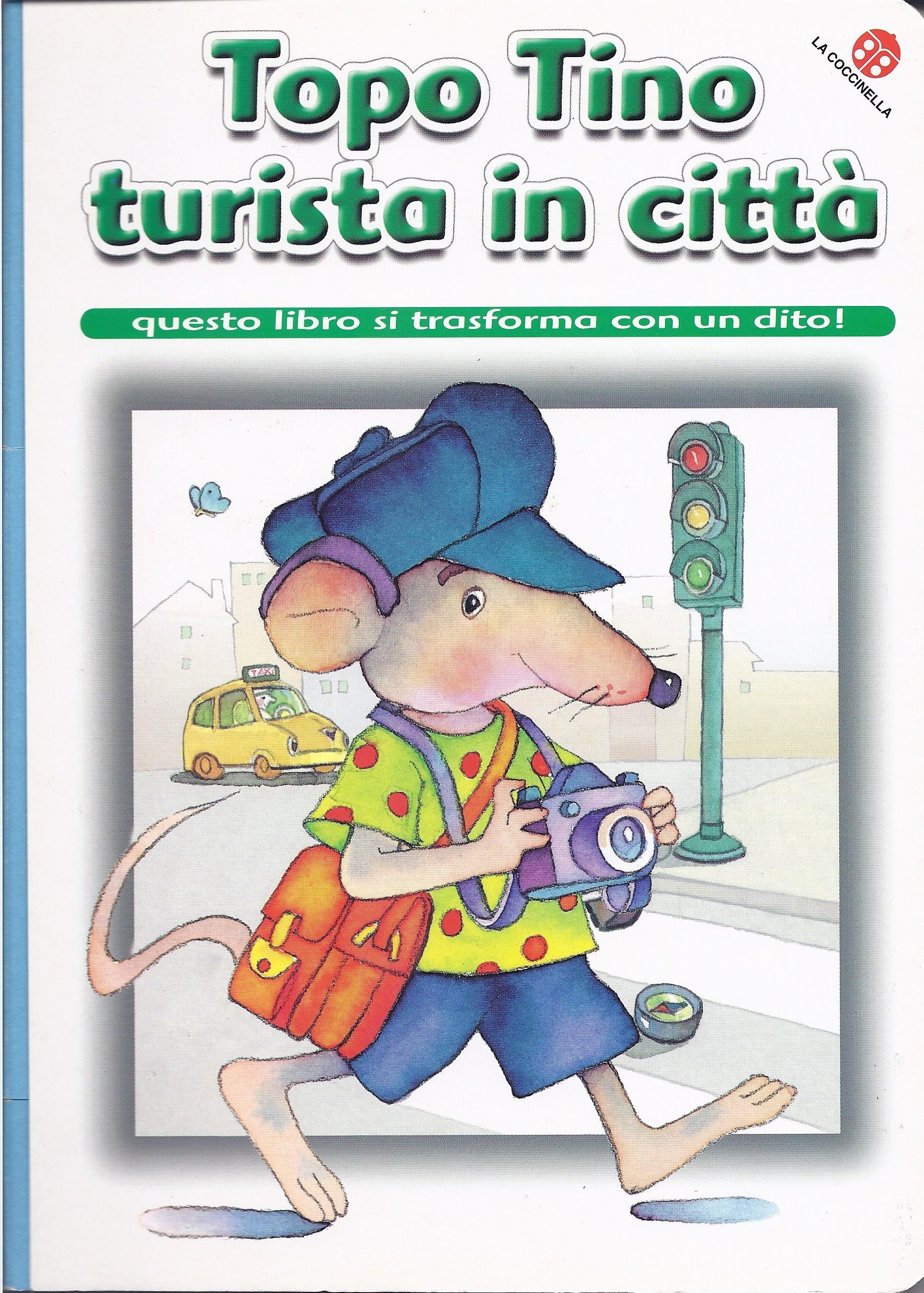 Topo Tino turista in città