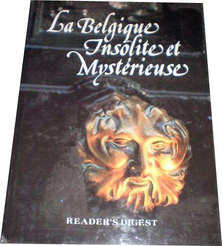 La Belgique insolite et mystérieuse