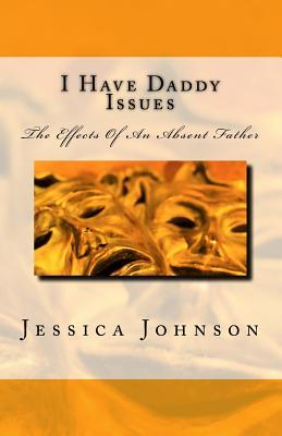 I have Daddy Issues