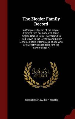 The Ziegler Family Record