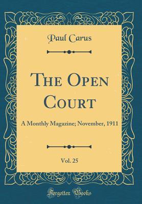 The Open Court, Vol. 25