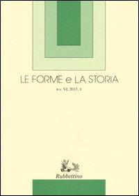 Le forme e la storia (2013)