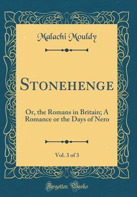 Stonehenge, Vol. 3 of 3