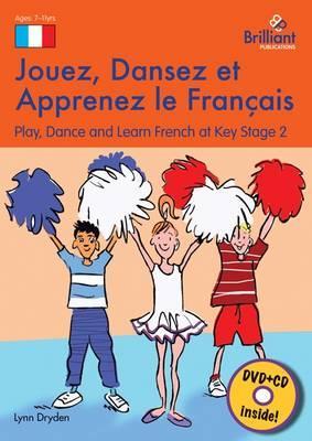 Jouez, Dansez et Apprenez Le Français