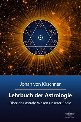 Lehrbuch Der Astrologie