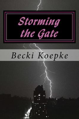 Storming the Gate