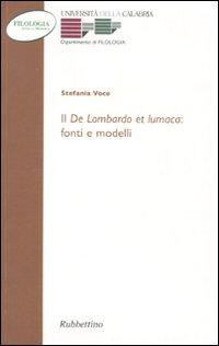 Il «De Lombardo et lumaca»