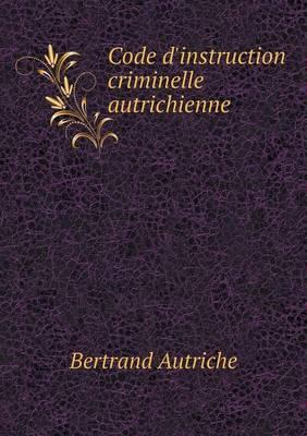 Code D'Instruction Criminelle Autrichienne