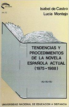Tendencias y procedimientos de la novela española actual