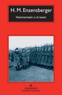 Hammerstein o el teson / The Silences of Hammerstein