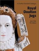 A Charlton Standard Catalogue of Royal Doulton Jugs