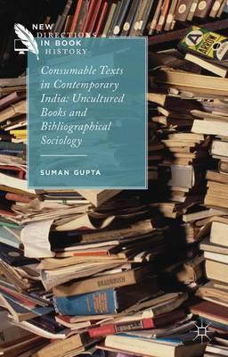 Consumable Texts in Contemporary India