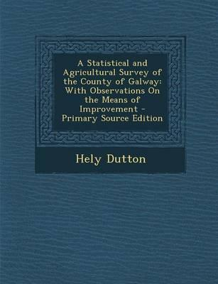 A Statistical and Agricultural Survey of the County of Galway