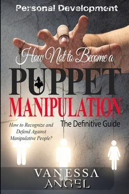 How Not to Become a Puppet?