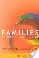 Families, Labour and Love