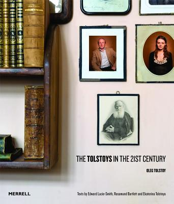 The Tolstoys in the 21st Century