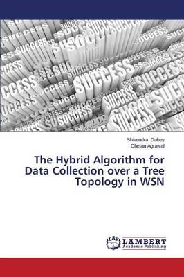 The Hybrid Algorithm for Data Collection over a Tree Topology in WSN