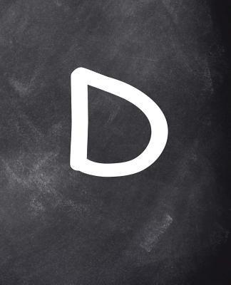 Monogram D School Composition Book Personalized Letter D Chalkboard 130 Pages