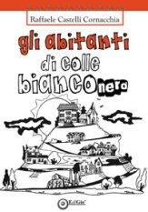 Gli abitanti di Colle Bianconero