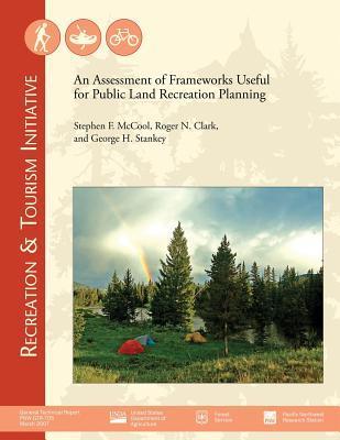 An Assessment of Frameworks Useful for Public Land Recreation Planning