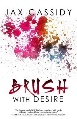 Brush With Desire