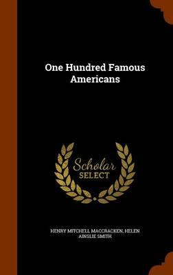 One Hundred Famous Americans