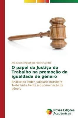 O papel da Justiça do Trabalho na promoção da igualdade de gênero