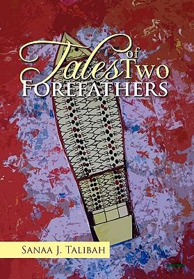 Tales of Two Forefathers