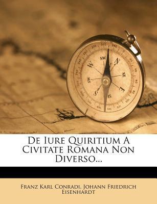 de Iure Quiritium a Civitate Romana Non Diverso...