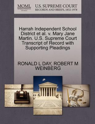 Harrah Independent School District et al. V. Mary Jane Martin. U.S. Supreme Court Transcript of Record with Supporting Pleadings