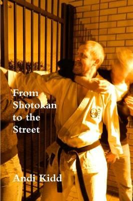 From Shotokan to the Street