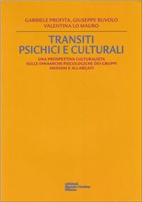 Transiti psichici e culturali