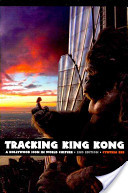 Tracking King Kong