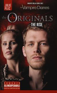 The rise. The originals