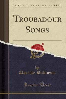 Troubadour Songs (Cl...