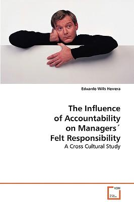 The Influence of Accountability on Managers' Felt Responsibility