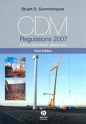 CDM Regulations Procedures 2007 Manual