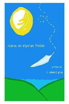 Icarus on Elysian Fields