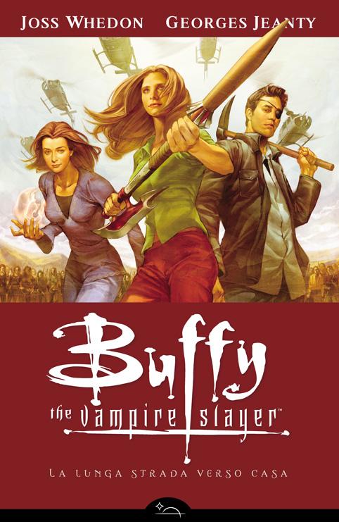 Buffy the Vampire Slayer - La lunga strada verso casa