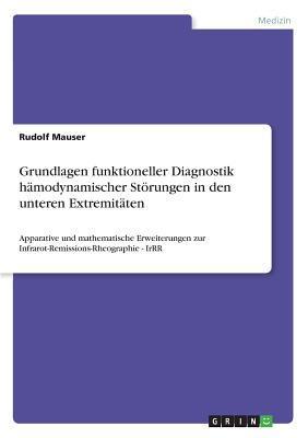 Grundlagen funktioneller Diagnostik hämodynamischer Störungen in den unteren Extremitäten