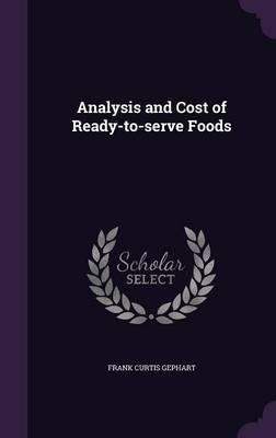 Analysis and Cost of Ready-To-Serve Foods