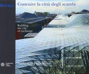Costruire la Citta Degli Scambi/Building the City of Exchange