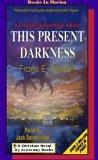 This Present Darknes...