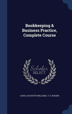 Bookkeeping & Business Practice, Complete Course